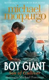 Boy Giant by Michael Morpurgo