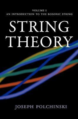 String Theory by Joseph Polchinski