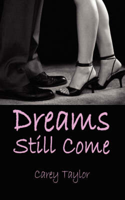 Dreams Still Come by Carey Taylor image