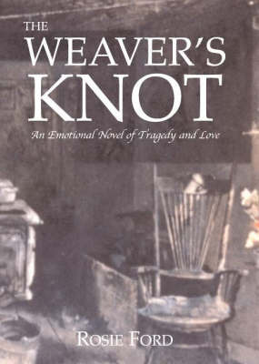The Weaver's Knot by Rosie Ford image