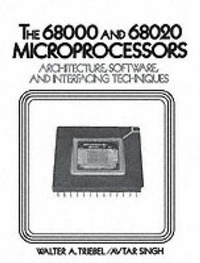 The 68000 and 68020 Microprocessors by Walter A. Triebel image