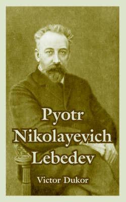Pyotr Nikolayevich Lebedev by Victor Dukor image