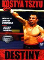 Kostya Tszyu Destiny on DVD