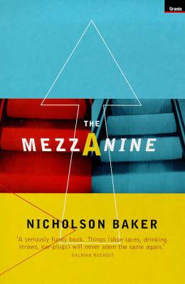The Mezzanine by Nicholson Baker
