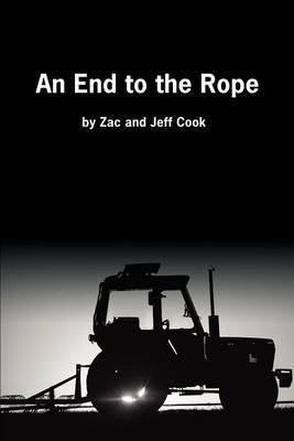 An End to the Rope by Zac A Cook