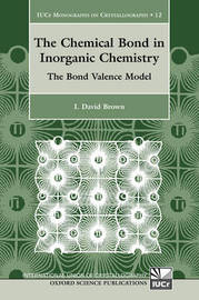 The Chemical Bond in Inorganic Chemistry by I.David Brown image