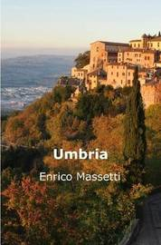 Umbria by Enrico Massetti