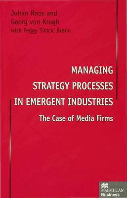 Managing Strategy Processes in Emergent Industries by Johan Roos image