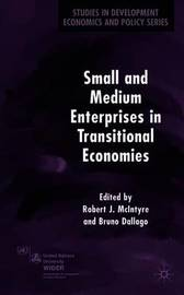 Small and Medium Enterprises in Transitional Economies
