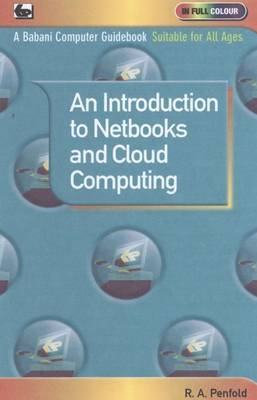 An Introduction to Netbooks and Cloud Computing by R.A. Penfold image