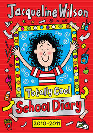 Totally Cool School Diary 2010/2011 by Jacqueline Wilson image