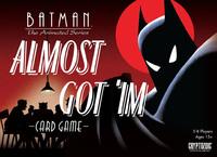 Batman: Almost Got 'Im - Card Game