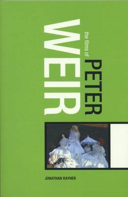 Films of Peter Weir by Jonathan Rayner image