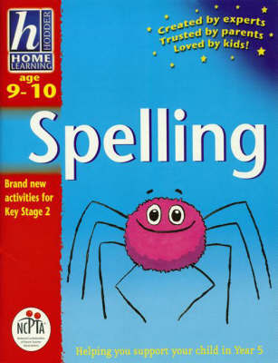Hodder Home Learning: Age 8-9 Spelling by Rhona Whiteford