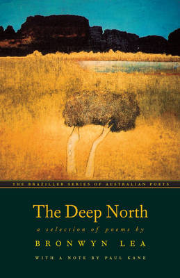 Deep North: A Selection of Poems by Bronwyn Lea image
