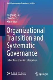 Organizational Transition and Systematic Governance by Jingdong Qu