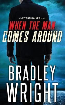 When the Man Comes Around by Bradley Wright image