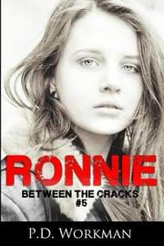 Ronnie by P D Workman