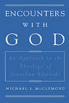 Encounters with God by Michael J. McClymond image