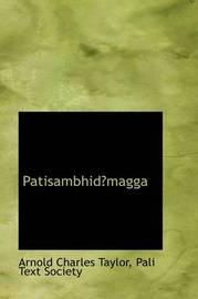 Patisambhidmagga by Pali Text Society Arn Charles Taylor image