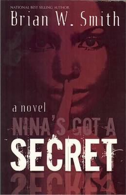 Nina's Got a Secret by Brian W Smith image
