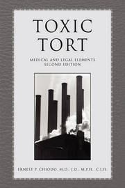 Toxic Tort by Ernest, P. Chiodo
