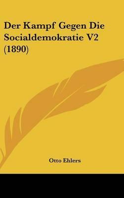 Der Kampf Gegen Die Socialdemokratie V2 (1890) by Otto Ehlers image