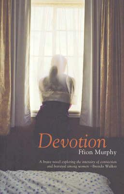 Devotion by Ffion Murphy