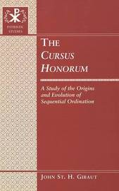 The Cursus Honorum by John St H Gibaut