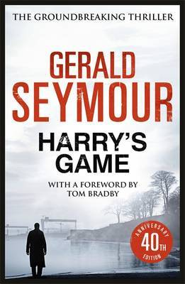 Harry's Game by Gerald Seymour