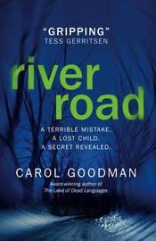 River Road by Carol Goodman