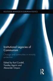 Institutional Legacies of Communism
