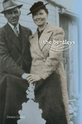the bentleys by Dennis Cooley