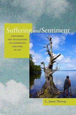 Suffering and Sentiment by Jason Throop image
