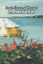 Anne's House of Dreams by L. M. Montgomery, Fiction, Classics, Family by L.M.Montgomery