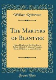 The Martyrs of Blantyre by William Robertson image