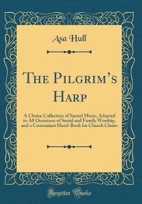 The Pilgrim's Harp by Asa Hull image
