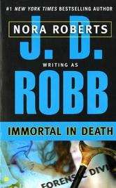 Immortal in Death (In Death #3) (US Ed) by J.D Robb