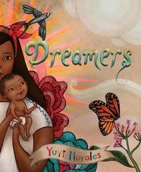 Dreamers by Yuyi Morales image