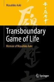 Transboundary Game of Life by Masahiko Aoki