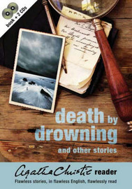 Agatha Christie Reader: v.2: Death by Drowning and Other Stories by Agatha Christie