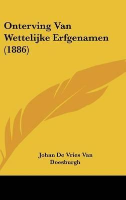 Onterving Van Wettelijke Erfgenamen (1886) by Johan De Vries Van Doesburgh image