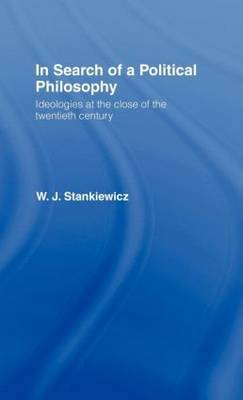 In Search of a Political Philosophy by W.J. Stankiewicz image
