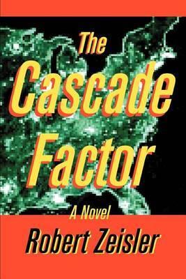 The Cascade Factor by Robert Zeisler image