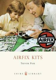 Airfix Kits by Trevor Pask