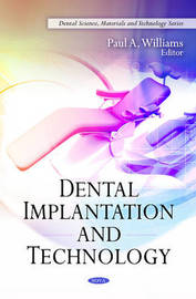 Dental Implantation & Technology by Paul A. Williams image