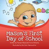 Mason's First day at School by Tamsyn Rose