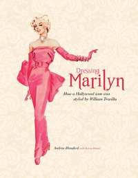 Dressing Marilyn by Karen Homer