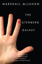 The Gutenberg Galaxy by Marshall McLuhan
