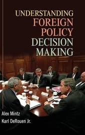 Understanding Foreign Policy Decision Making by Alex Mintz image